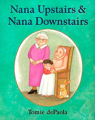 9780399231087: Nana Upstairs and Nana Downstairs (Goodnight)