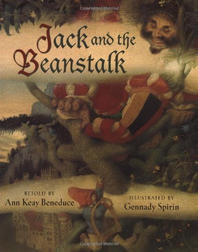 Jack and the Beanstalk: Ann Keay Beneduce