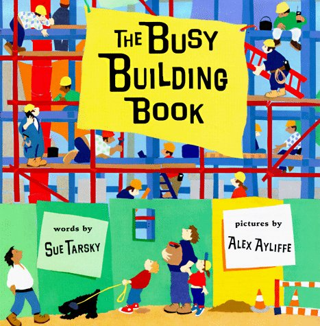 9780399231377: The Busy Building Book