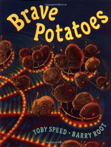 9780399231582: Brave Potatoes