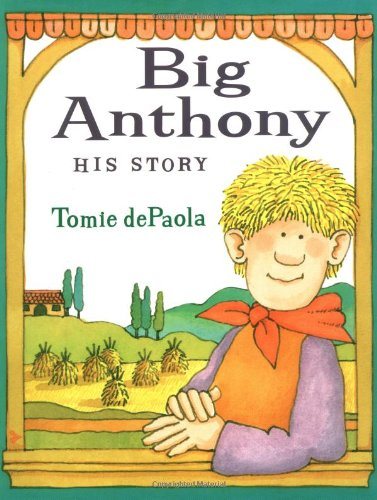 Big Anthony His Story: Tomie de Paola