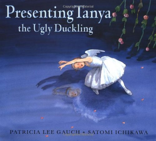 Presenting Tanya the Ugly Duckling: Gauch, Patricia Lee