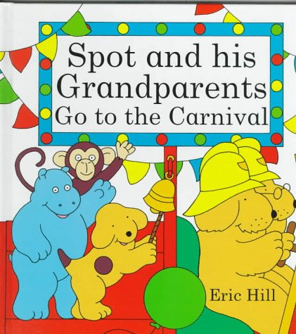 9780399232220: Spot and His Grandparents Go to the Carnival