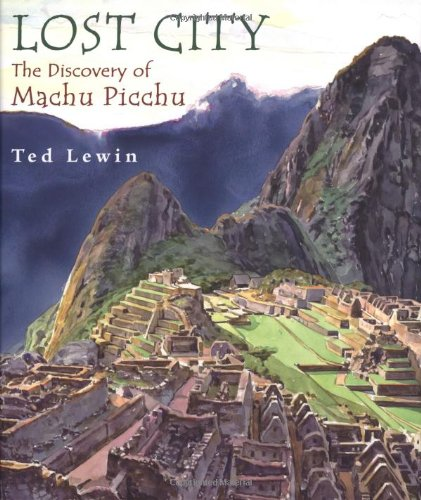 9780399233029: Lost City: The Discovery of Machu Picchu