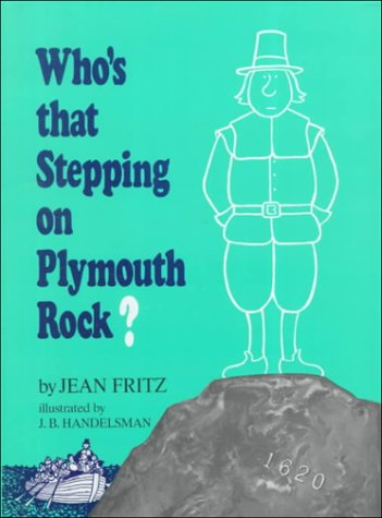 9780399233180: Who's That Stepping on Plymouth Rock?