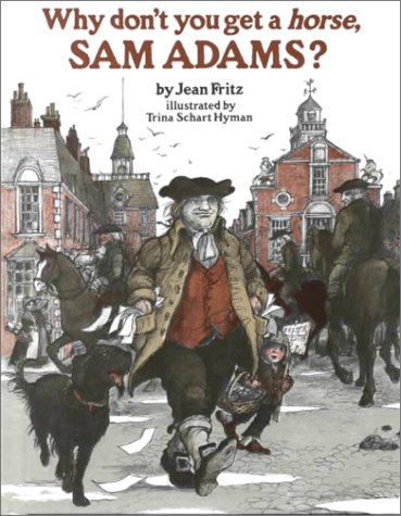 9780399234019: Why Don't You Get a Horse, Sam Adams?