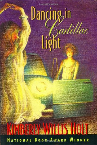 Dancing in Cadillac Light (DOUBLE SIGNED): Holt, Kimberly Willis