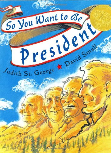 9780399234071: So You Want to Be President? (Caldecott Medal Book)
