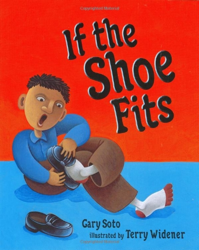 If the Shoe Fits: Gary Soto; Terry