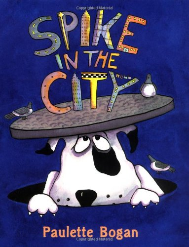 9780399234422: Spike in the City
