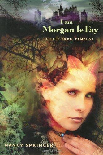 9780399234514: I Am Morgan Le Fay: A Tale from Camelot