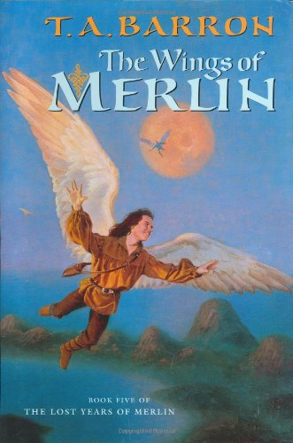 9780399234569: The Wings of Merlin (Lost Years Of Merlin, Bk. Five)