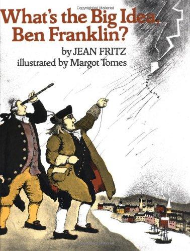 9780399234873: What's the Big Idea, Ben Franklin?