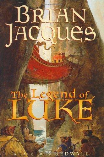 The Legend of Luke (Redwall Ser.): Jacques, Brian; Baker, Chris (illustrator)