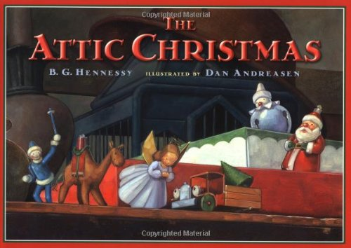 The Attic Christmas: Hennessy, B.G.