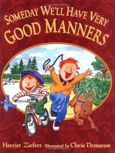 9780399235580: Someday We'll Have Very Good Manners