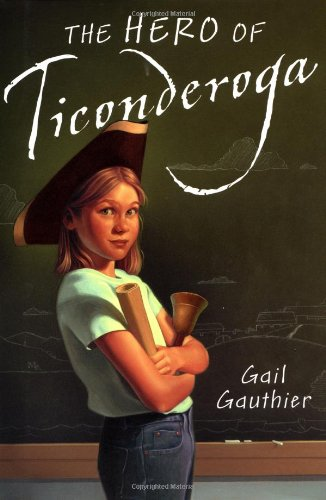 9780399235597: The Hero of Ticonderoga
