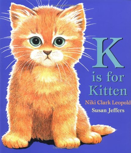 9780399235634: K is For Kitten
