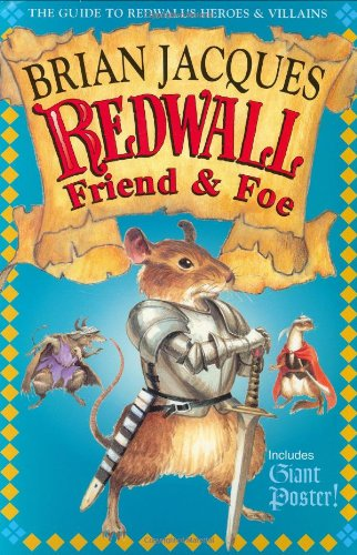Redwall Friend and Foe: The Guide to: Jacques, Brian; Baker,