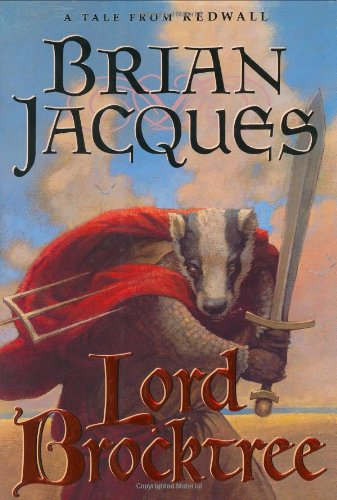 Lord Brocktree (Redwall, Book 13): BRIAN JACQUES