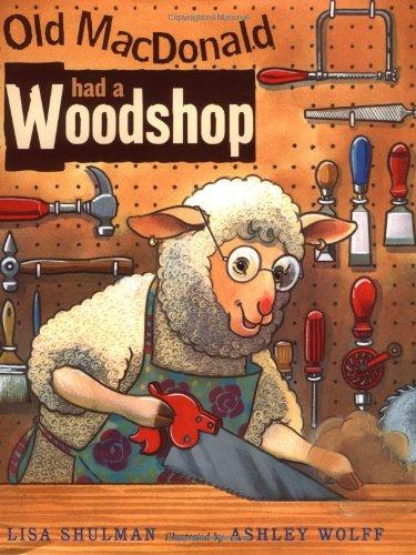 9780399235962: Old Macdonald Had A Woodshop