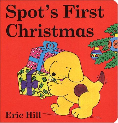 9780399235979: Spot's First Christmas Board Book (Little Spot Board Books)