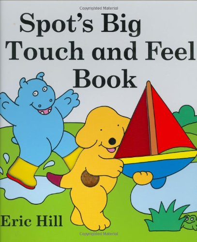 9780399235986: Spot's Big Touch and Feel Book