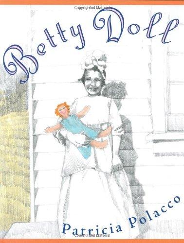Betty Doll: Polacco, Patricia
