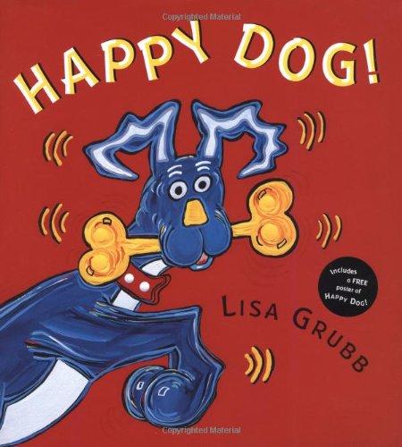 Happy Dog: Grubb, Lisa