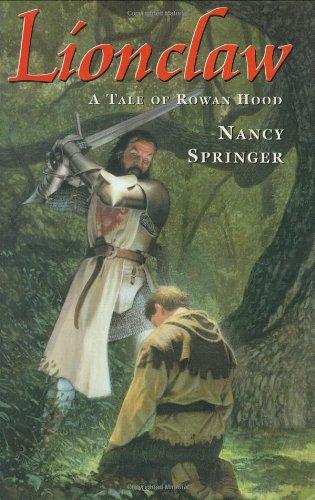 9780399237164: Lionclaw: A Tale of Rowan Hood