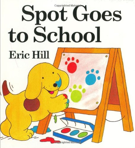 9780399237195: Spot Goes to School board book