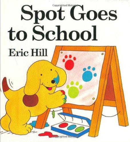 9780399237195: Spot Goes to School board book