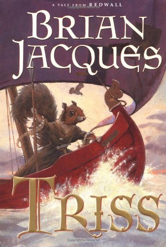 9780399237232: Triss: A Tale From Redwall