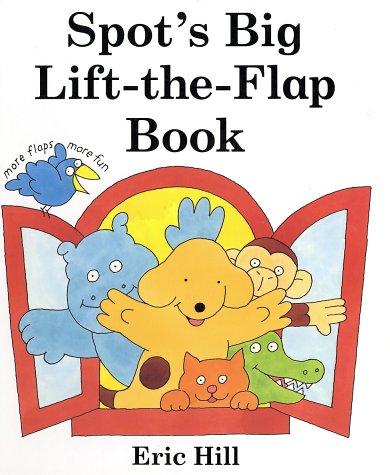 9780399237294: Spot's Big Lift-The-Flap Book