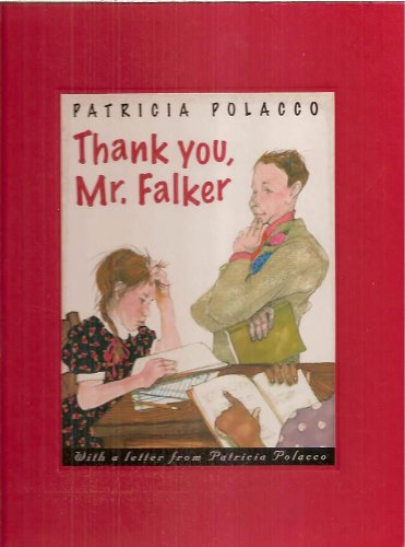 9780399237379: (Thank You, Mr. Falker) By Polacco, Patricia (Author) Hardcover on (05 , 1998)