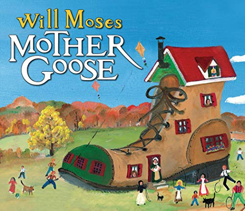 Mother Goose: Moses, Will