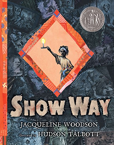 Show Way: Woodson, Jacqueline