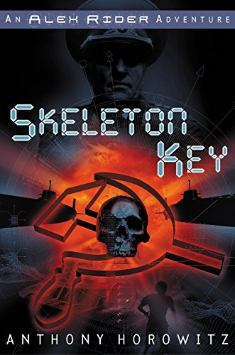 Skeleton Key: An Alex Rider Adventure ***SIGNED*** ***ADVANCE READING COPY***: Anthony Horowitz