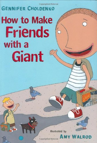 9780399237799: How to Make Friends With a Giant