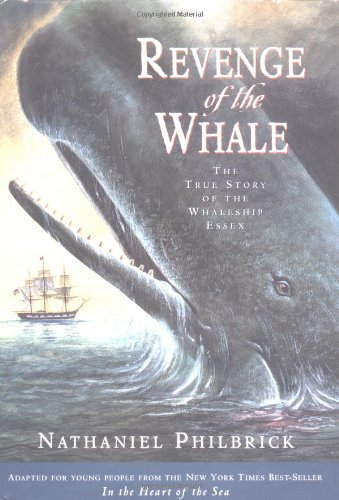 9780399237959: Revenge of The Whale: The True Story of the Whaleship Essex (Boston Globehorn Book Honors)