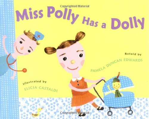 9780399238574: Miss Polly Has A Dolly