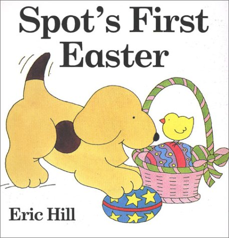 9780399238598: Spot's First Easter board book
