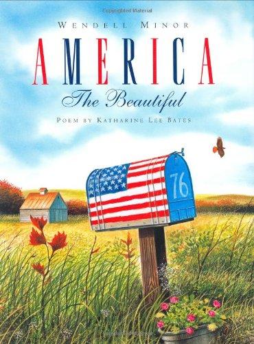America the Beautiful.: MINOR, Wendell (illustrator).