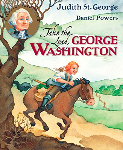 9780399238871: Take the Lead, George Washington (Turning Point Books)