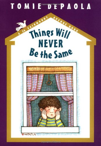 9780399239823: Things Will Never Be The Same (A 26 Fairmount Avenue Book)