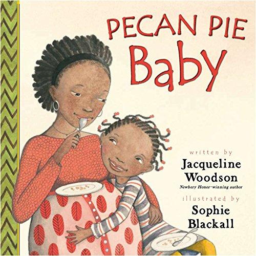 9780399239878: Pecan Pie Baby