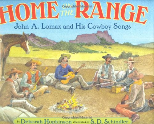 9780399239960: Home on the Range: John A. Lomax and His Cowboy Songs