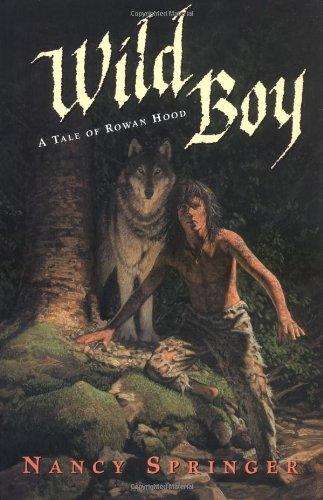 9780399240157: Wild Boy: A Tale of Rowan Hood