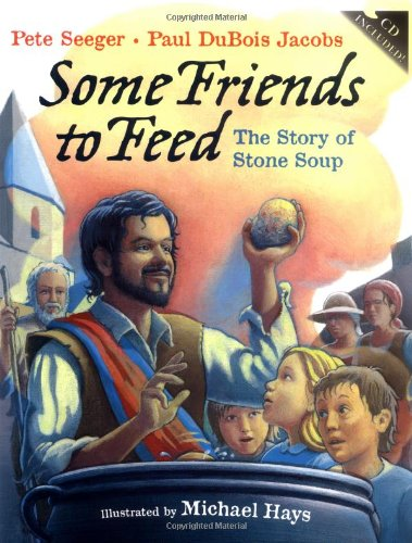 9780399240171: Some Friends to Feed: The Story of Stone Soup