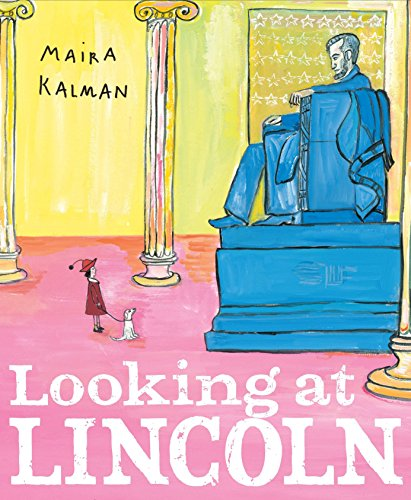 Looking at Lincoln: Kalman, Maira